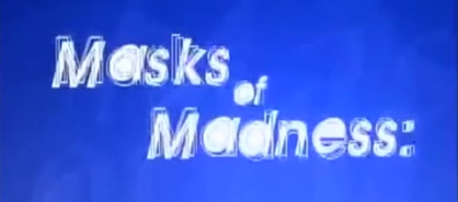 masks-of-madness